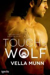 Touch of the Wolf - Vella Munn