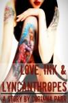 Love, Ink & Lycanthropes - Corinna Parr