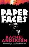 Paper Faces - Rachel Anderson