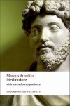 Meditations: with selected correspondence (Oxford World's Classics) - Marcus Aurelius, Christopher Gill, Robin Hard