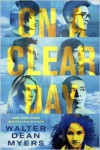 On a Clear Day - Walter Dean Myers