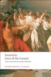 Lives of the Caesars (Oxford World's Classics) - Suetonius, Catharine Edwards