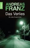 Das Verlies: Julia Durants 7. Fall (Knaur TB) - Andreas Franz