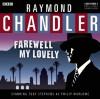 Farewell My Lovely: A BBC Full-Cast Radio Drama - Raymond Chandler, Toby Stephens