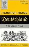 Deutschland: A Winter's Tale : Bilingual Edition (Angel Classics) - Heinrich Heine, T.J. Reed