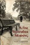 A Fine September Morning - Alan Fleishman