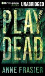 Play Dead - Anne Frasier, Natalie Ross