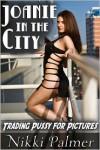 Joanie in the City - Nikki Palmer