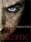 The Skeptic - Aaron Niz