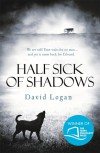 Half Sick Of Shadows - David  Logan