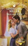 Here and Then - Linda Lael Miller