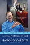The Art and Politics of Science - Harold Varmus