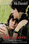True Love: Three Novels - Lurlene McDaniel