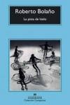 La pista de hielo - Roberto Bolaño