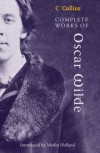 Complete Works of Oscar Wilde - Oscar Wilde, Merlin Holland