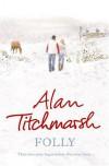Folly - Alan Titchmarsh