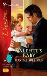 Valente's Baby (Valente, Book 3) (Billionaires and Babies, #5) - Maxine Sullivan