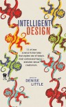 Intelligent Design - Denise Little