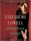 Dangerous Refuge (Audio) - Elizabeth Lowell