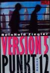 Version 5 Punkt 12: Roman (Gulliver) - Reinhold Ziegler
