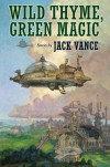 Wild Thyme, Green Magic - Jack Vance