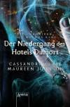 Der Niedergang des Hotels Dumort: Die Chroniken des Magnus Bane (7) (German Edition) - Maureen Johnson, Ulrike Köbele, Cassandra Clare