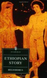 Ethiopian Story (The Everyman library) - Heliodorus