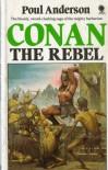 CONAN THE REBEL - POUL ANDERSON