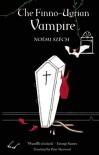 The Finno-Ugrian Vampire - Noémi Szécsi, Peter Sherwood