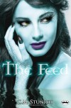 The Feed - C.M. Stunich