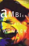 Ambient - Jack Womack