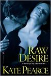 Raw Desire - Kate Pearce