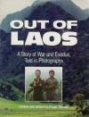 Out of Laos: A story of war and exodus, told in photographs - Roger Warner