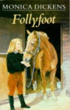 Follyfoot (Classic Adventures) - Monica Dickens