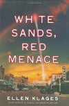 White Sands, Red Menace - Ellen Klages