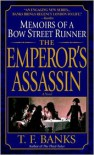 The Emperor's Assassin Memoirs of a Bow Street Runner - T.F. Banks