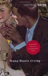 Young Hearts Crying - Richard Yates