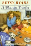 A Blossom Promise - Betsy Byars