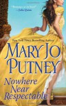 Nowhere Near Respectable (The Lost Lords) - Mary Jo Putney