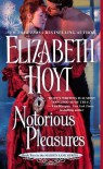 Notorious Pleasures - Elizabeth Hoyt