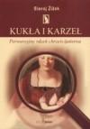 Kukła i karzeł:  perwersyjny rdzeń chrześcijaństwa - Slavoj Žižek