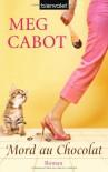 Mord au chocolat - Meg Cabot