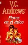Flores en el ático  - V.C. Andrews