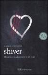 Shiver. Una storia d'amore e di lupi  (I Lupi di Mercy Falls, #1) - Maggie Stiefvater, Mari Accardi
