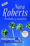 Verdades y mentiras - Nora Roberts