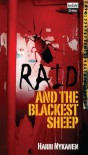 Raid And The Blackest Sheep - Harri Nykänen, Peter Ylitalo Leppa