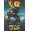 Wolverine: Enemy of the State Ultimate Collection - Mark Millar