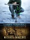Liar's Harvest - Michael Langlois