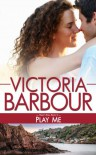 Play Me (Heart's Ease) - Victoria Barbour