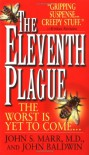 The Eleventh Plague - John S. Marr, John Baldwin